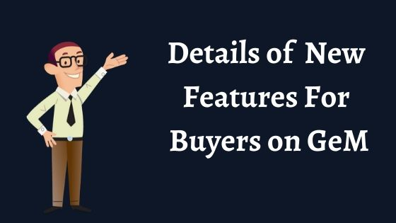 Detail of new features for buyers on GeM